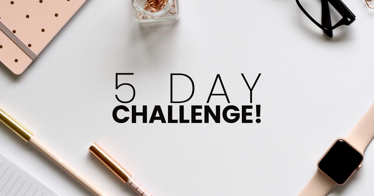 5 Day Business Makeover Challenge Day 5